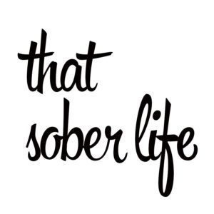 that-sober-life-blog-post